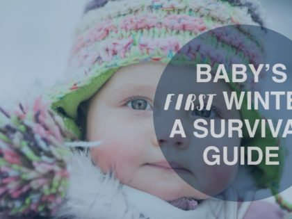 BABY'S FIRST WINTER: A Survival Guide